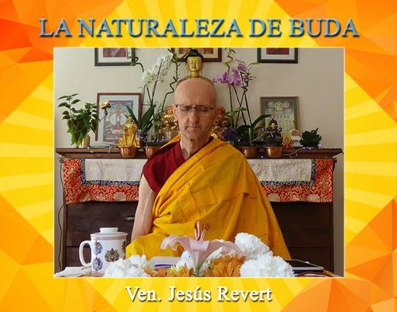 Ven. Jesús Revert- La Naturaleza de Buda